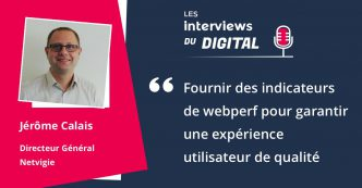 les interview du digital - interview de Jérôme Calais - netvigie